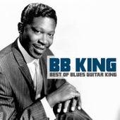 Best of Blues Guitar King de B.B. King