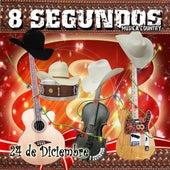 Play & Download 24 De Diciembre by 8 Segundos | Napster