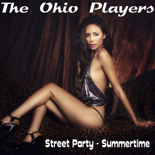 Play & Download Street Party by Ohio Players | Napster