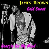 Play & Download Cold Sweat by James Brown | Napster