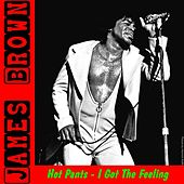Play & Download Hot Pants by James Brown | Napster