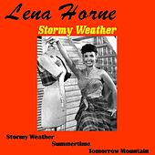 Play & Download Stormy Weather by Lena Horne | Napster