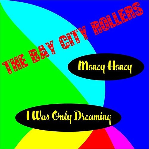Play & Download Money Honey by Bay City Rollers | Napster