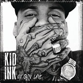 Play & Download My Own Lane by Kid Ink | Napster