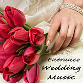 Play & Download Entrance Wedding Music by The O'Neill Brothers Group | Napster