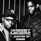 Play & Download Sumthin' by Da Beatminerz | Napster