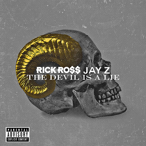 Play & Download The Devil Is A Lie by Rick Ross | Napster