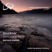 Bruckner: Symphony No 9 by Bernard Haitink