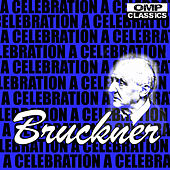 Bruckner: A Celebration by Various Artists