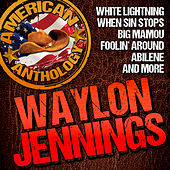 Play & Download American Anthology: Waylon Jennings by Waylon Jennings | Napster