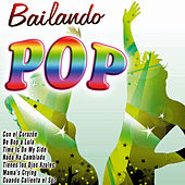 Bailando Pop by Various Artists