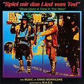 Spiel mir das Lied vom Tod (Once Upon a Time in the West) by Stefan Kaske