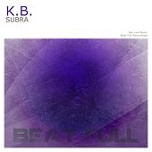 Play & Download Subra by Kb | Napster