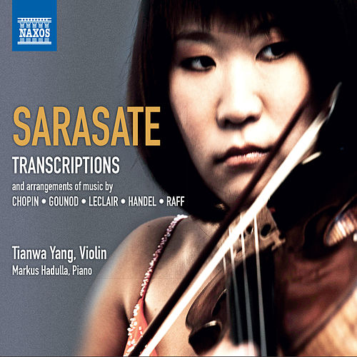 Sarasate: Violin & Piano Music, Vol. 4 by Tianwa Yang