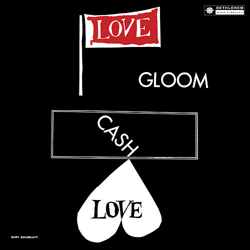 Play & Download Love, Gloom, Cash, Love (Original Recording Remastered 2013) by Herbie Nichols | Napster