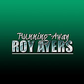 Play & Download Running Away (Live) by Roy Ayers | Napster
