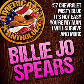 Play & Download American Anthology: Billie Jo Spears by Billie Jo Spears | Napster