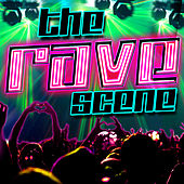 The Rave Scene von Various Artists