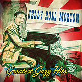 Greatest Jazz Hits by Jelly Roll Morton