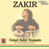 Play & Download Zakir by Zakir Hussain | Napster