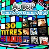 Play & Download Au top des années 80, vol. 4 by Various Artists | Napster