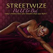 Play & Download Put U To Bed by Streetwize | Napster