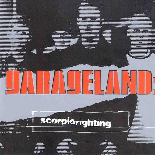 Play & Download Scorpio Righting by Garageland | Napster