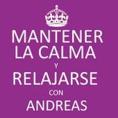 Play & Download Mantener la Calma y Relajarse Con Andreas by Andreas | Napster