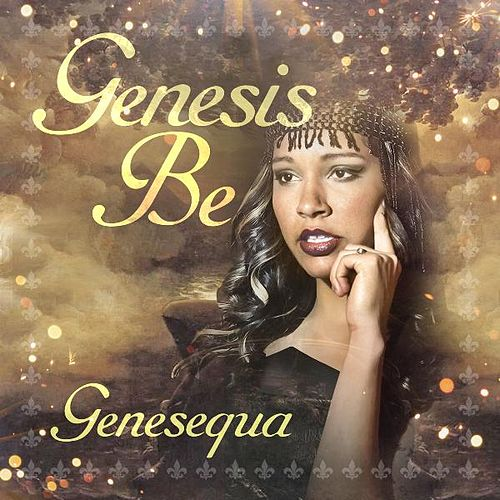 Play & Download Genesequa by Genesis Be | Napster
