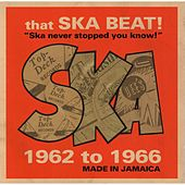 That Ska Beat! 1962-1966 by Various Artists