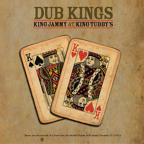Dub Kings: King Jammy At King Tubby's by King Jammy