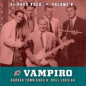 El Vampiro: El Paso Rock, Vol. 8 by Various Artists