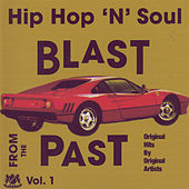Hip Hop 'N' Soul Blast from the Past, Vol. 1 by Various Artists