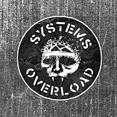 Play & Download Systems Overload (A2/Orr Mix) by Integrity | Napster