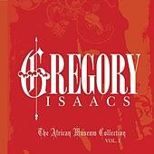 Play & Download The African Museum & Tad's Collection Vol. 1 by Gregory Isaacs | Napster