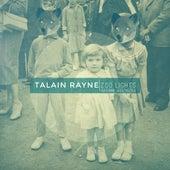 Zoo Lights (feat. Leo Lovechild) by Talain Rayne