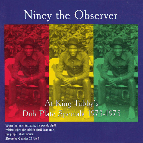 At King Tubby's: Dub Plate Specials 1973-1975 by Niney the Observer