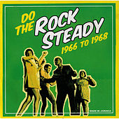 Play & Download Do The Steady Rock 1966 To 1968 by Various Artists | Napster