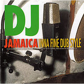 Play & Download DJ Jamaica: Inna Fine Dubstyle by Various Artists | Napster