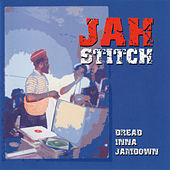 Play & Download Dread Inna Jamdown by Jah Stitch | Napster