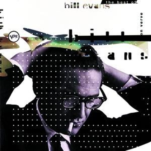 Play & Download The Best Of Bill Evans On Verve by Bill Evans | Napster