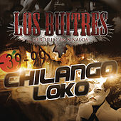 Play & Download Chilango Loko by Los Buitres De Culiacán Sinaloa | Napster