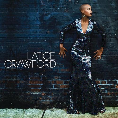 Latice Crawford by Latice Crawford