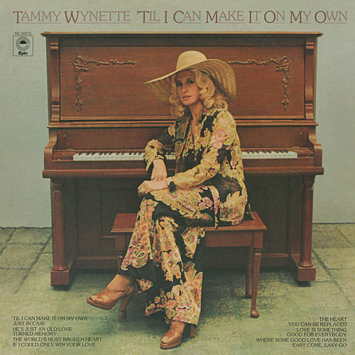 Play & Download 'Til I Can Make It on My Own by Tammy Wynette | Napster