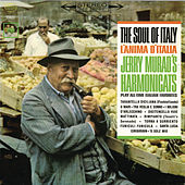 The Soul of Italy - L'Anima D'Italia by Jerry Murad's Harmonicats