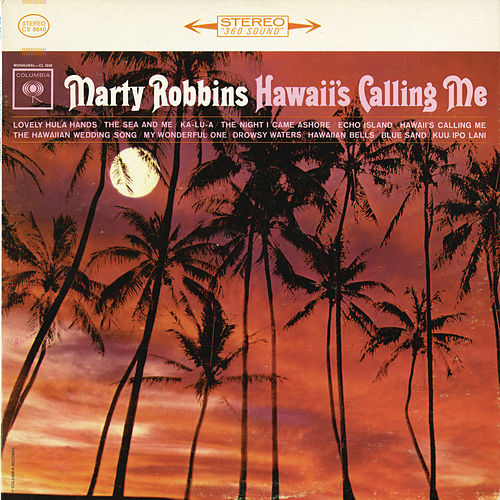 Play & Download Hawaii's Calling Me by Marty Robbins | Napster