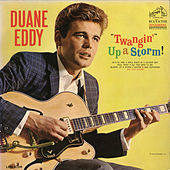 Play & Download Twangin' Up A Storm by Duane Eddy | Napster