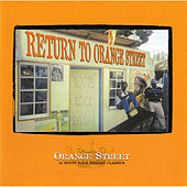 Play & Download Return To Orange Street: Roots Rock Reggae by Various Artists | Napster