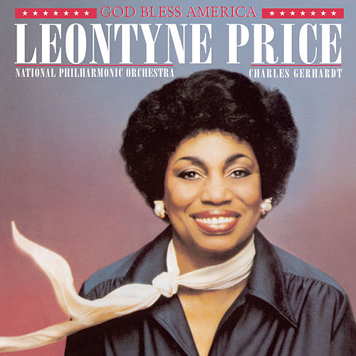 God Bless America by Leontyne Price