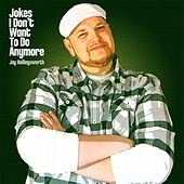 Play & Download Jokes I Don't Want to Do Anymore by Jay Hollingsworth | Napster